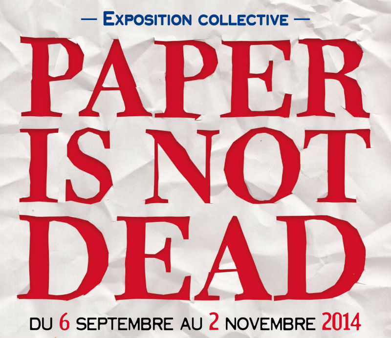 Paper Is Not Dead visuel