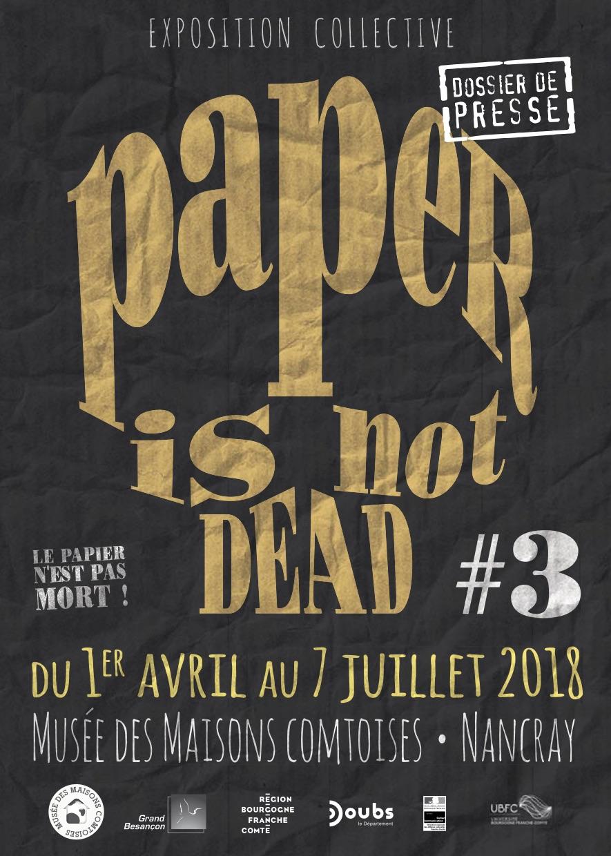 Paper Is Not Dead # 3 - visuel Musée Maisons Comtoises Nancray